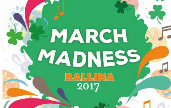 March Madness 2017 in Ballina