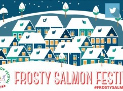 Frosty Salmon Festival kicks off for month of December