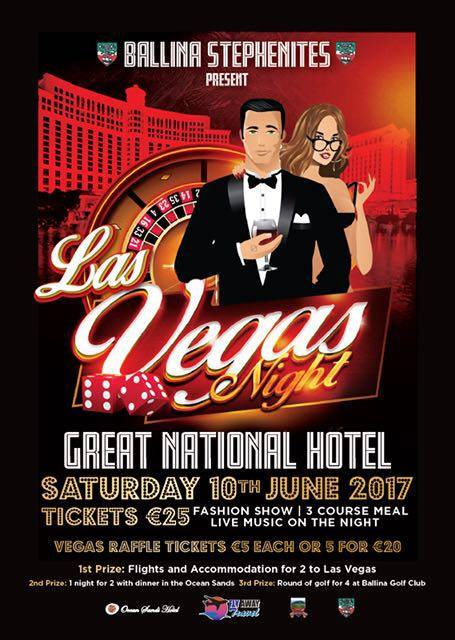 Las Vegas Night from Ballina Stephenites, Saturday 10th June at Great National Hotel Ballina