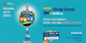Ballina Chamber of Commerce Launches Shop Local Campaign 2018