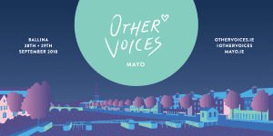 Other Voices plays Ballina this September 2018