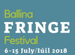 Ballina Fringe Festival -Along The Wild Atlantic Way